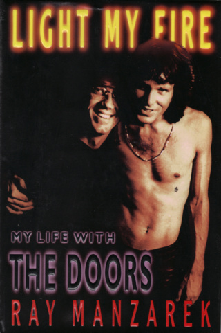 Ray Manzarek - My Life With The Doors