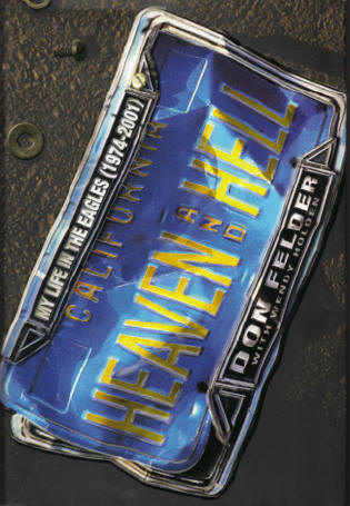 Don Felder book - Heaven and Hell outside