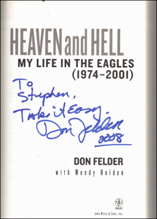 Don Felder book - Heaven and Hell inside