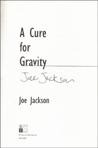 Joe Jackson Book - A Cure for Gravity #1b