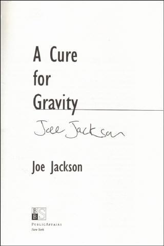 Joe Jackson Book - A Cure for Gravity #1b