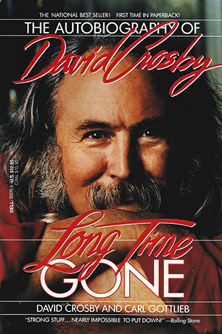 David Crosby Book - Long Time Gone #1a